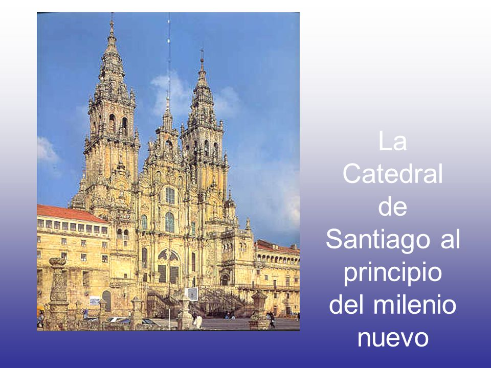 La Catedral de Santiago Its first sanctuary over the tomb of the Apostle James was ordered by King Alfons II, the Chaste, of Asturias, and by the Bishop Teodomiro in the 9th cent.