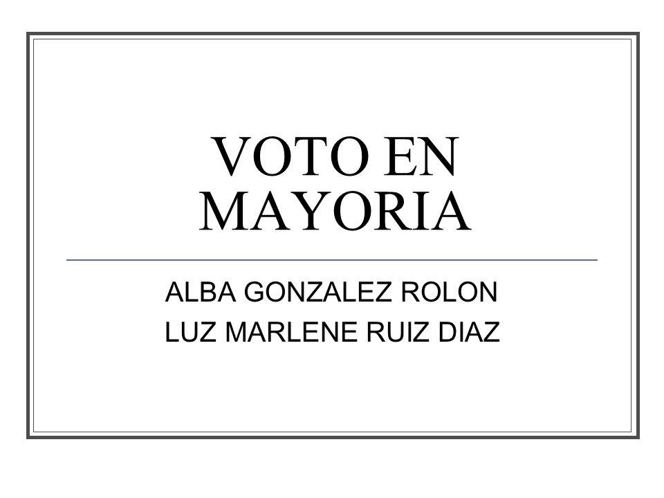 VOTO EN MAYORIA ALBA GONZALEZ ROLON LUZ MARLENE RUIZ DIAZ