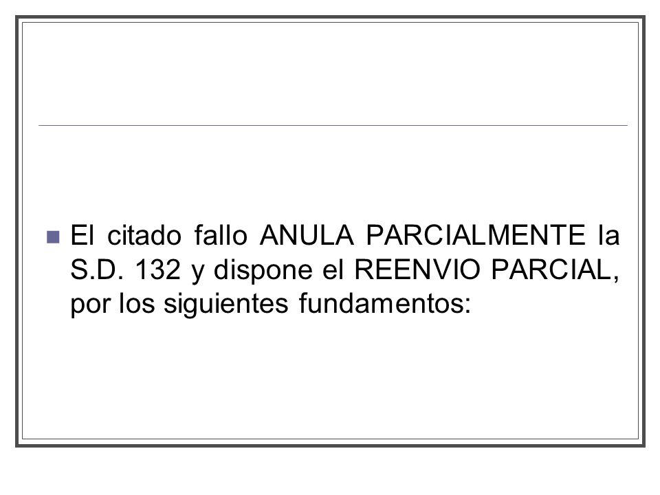 El citado fallo ANULA PARCIALMENTE la S.D.