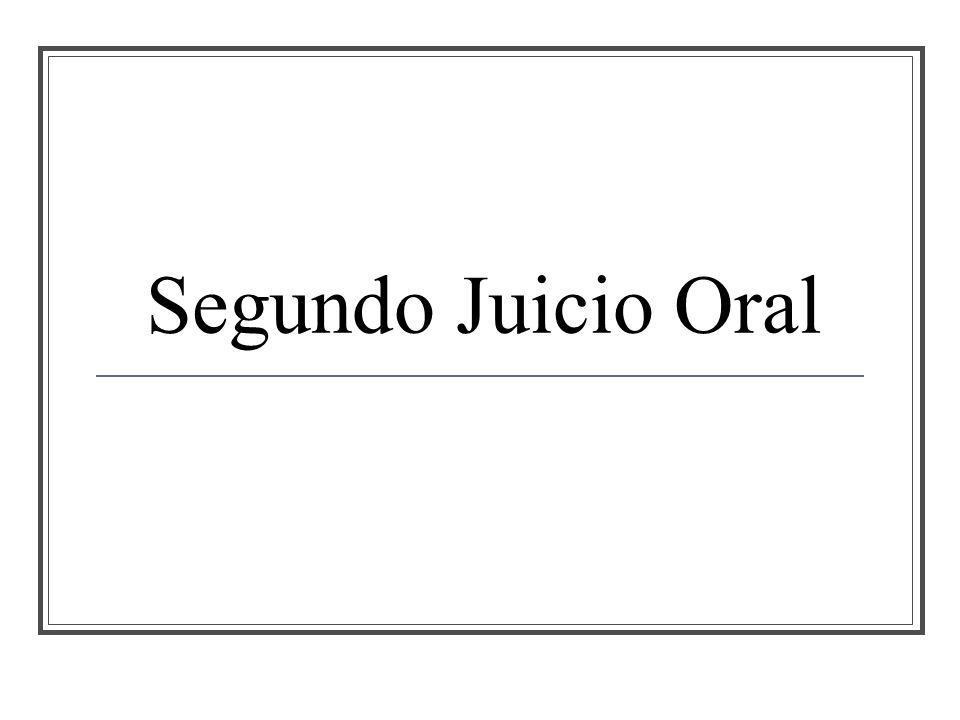 Segundo Juicio Oral