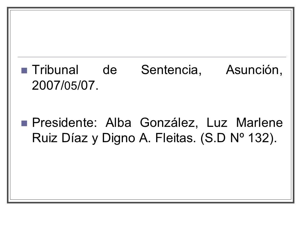 Tribunal de Sentencia, Asunción, 2007/ 05 /07.