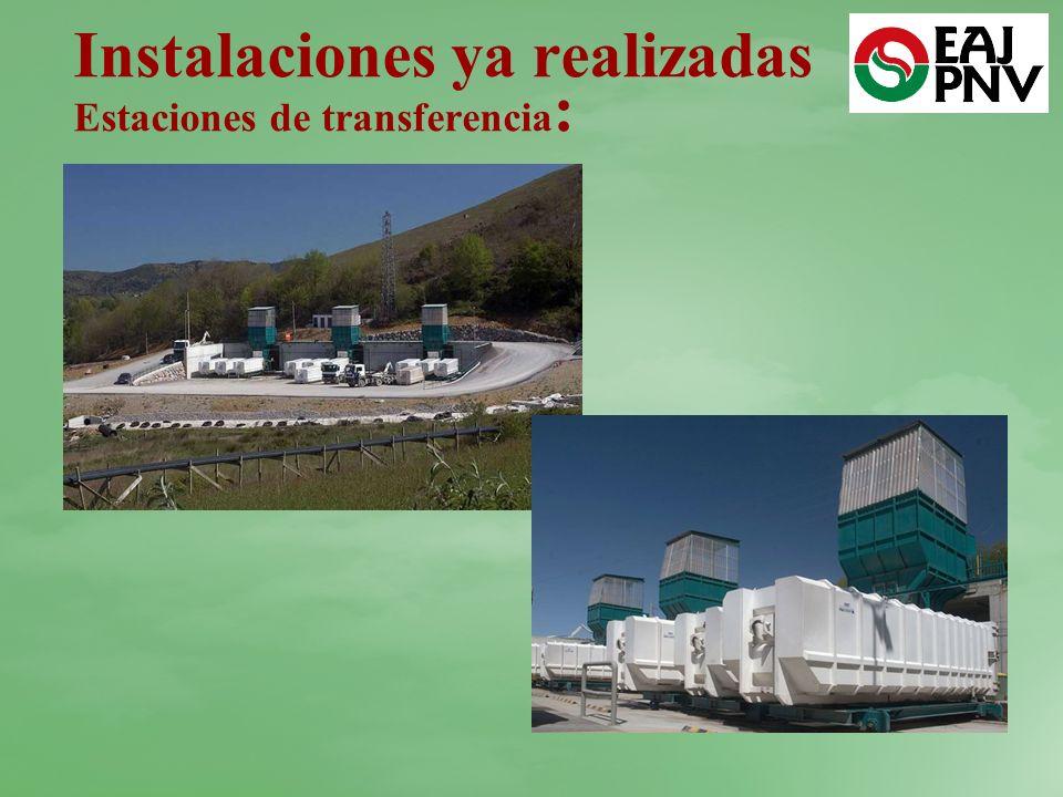 Instalaciones ya realizadas Estaciones de transferencia :