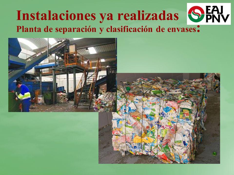 Instalaciones ya realizadas Planta de separación y clasificación de envases :