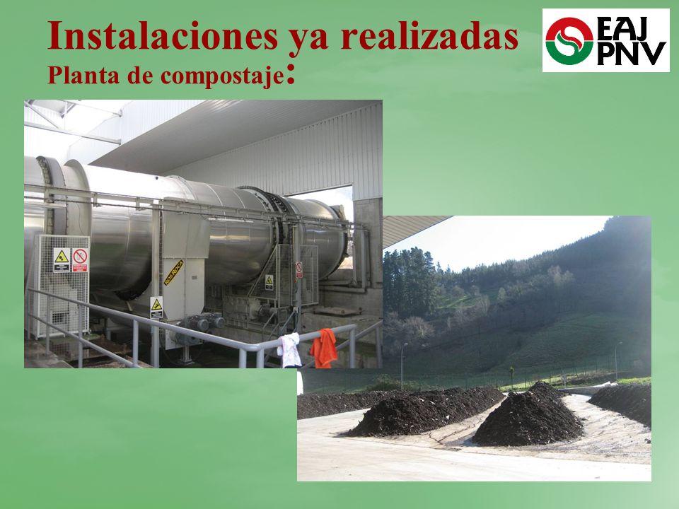 Instalaciones ya realizadas Planta de compostaje :
