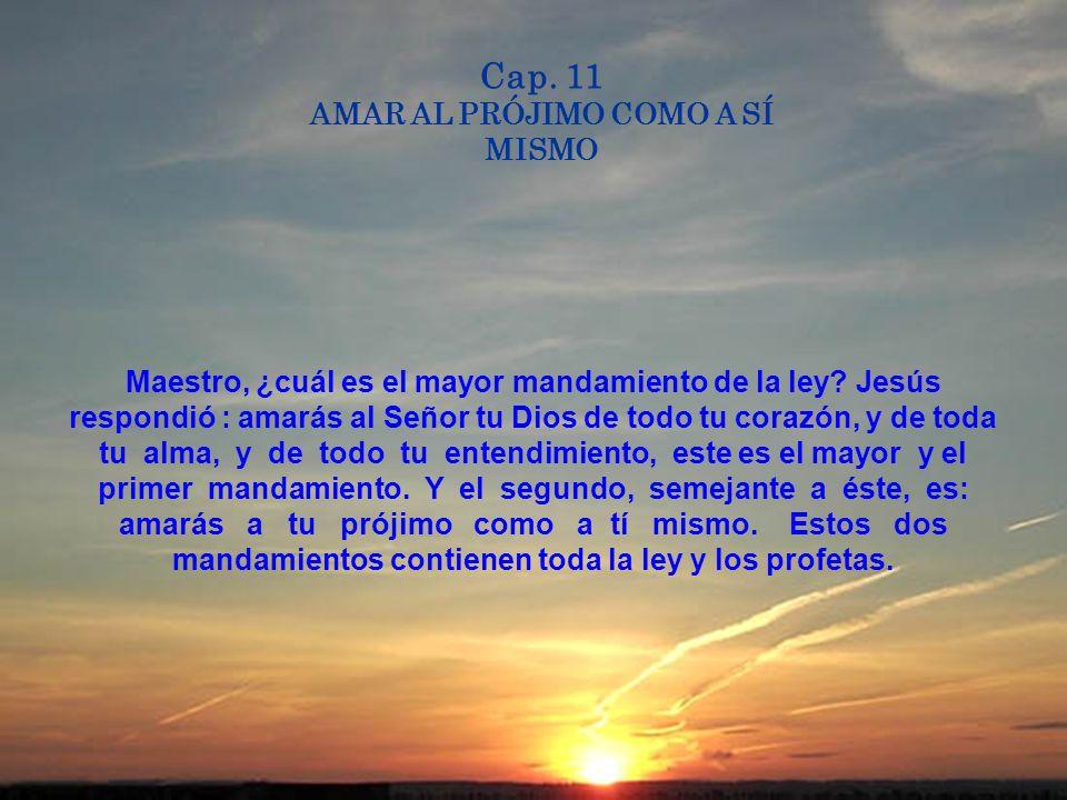 Cap. 10 BIENAVENTURADOS LOS QUE SON MISERICORDIOSOS Bienaventurados los misericordiosos porque ellos alcanzarán misericordia. ¿Cómo es que veis una pa