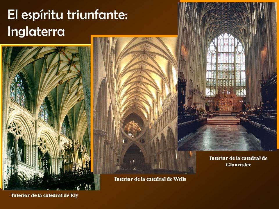 El espíritu triunfante: Inglaterra Interior de la catedral de Ely Interior de la catedral de Wells Interior de la catedral de Gloucester