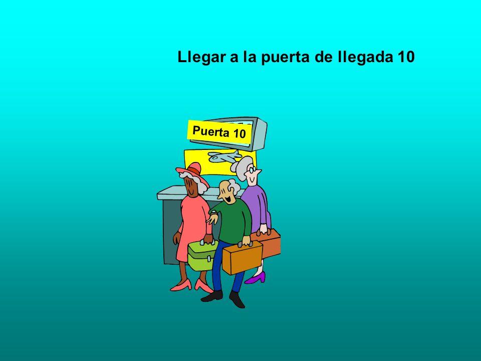 Llegar a la puerta de llegada 10 Puerta 10