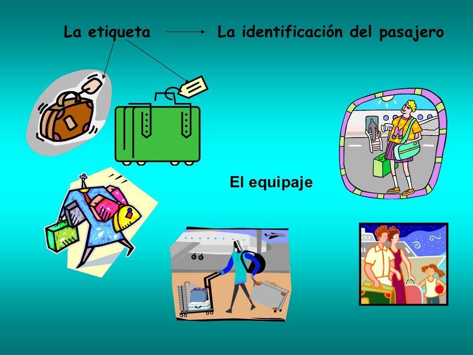 El equipaje La etiquetaLa identificación del pasajero