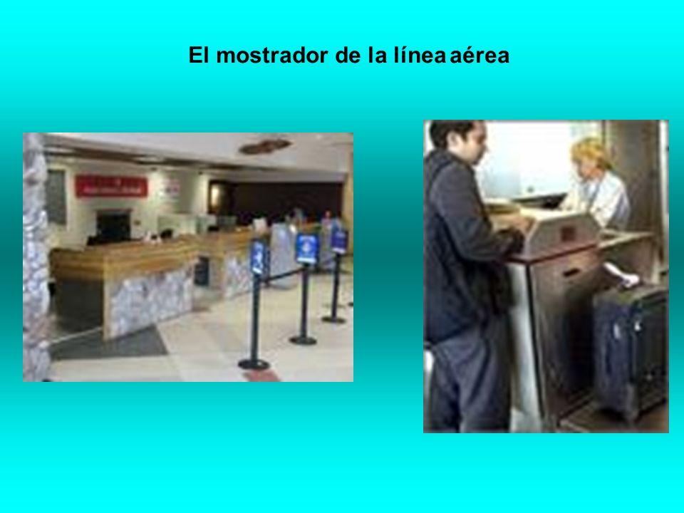 Facturar el equipaje el mostrador la agente El pasajero Líneas aéreas