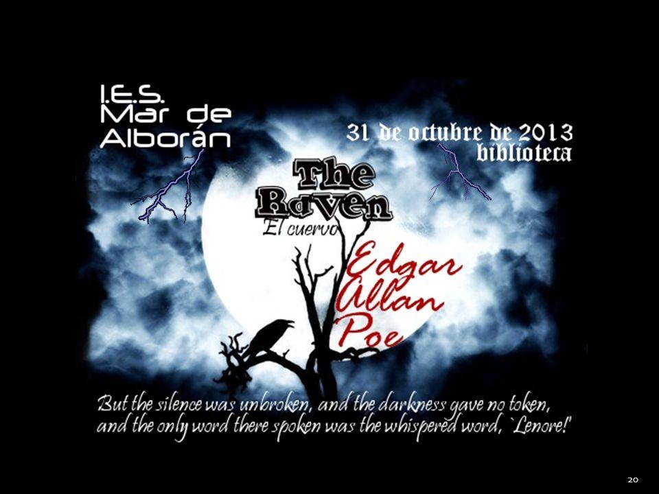 The Raven by Edgar Allan Poe IES Mar de Alborán - Estepona, 31 de octubre de 2013 20