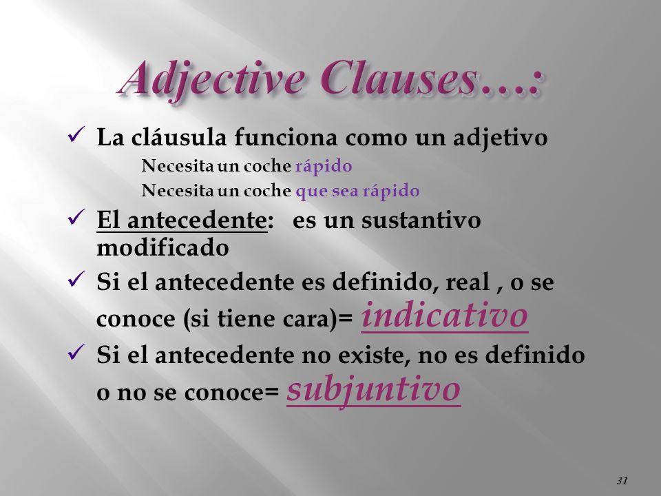 30 Adjective Clauses (Las Cláusulas Adjetivales)