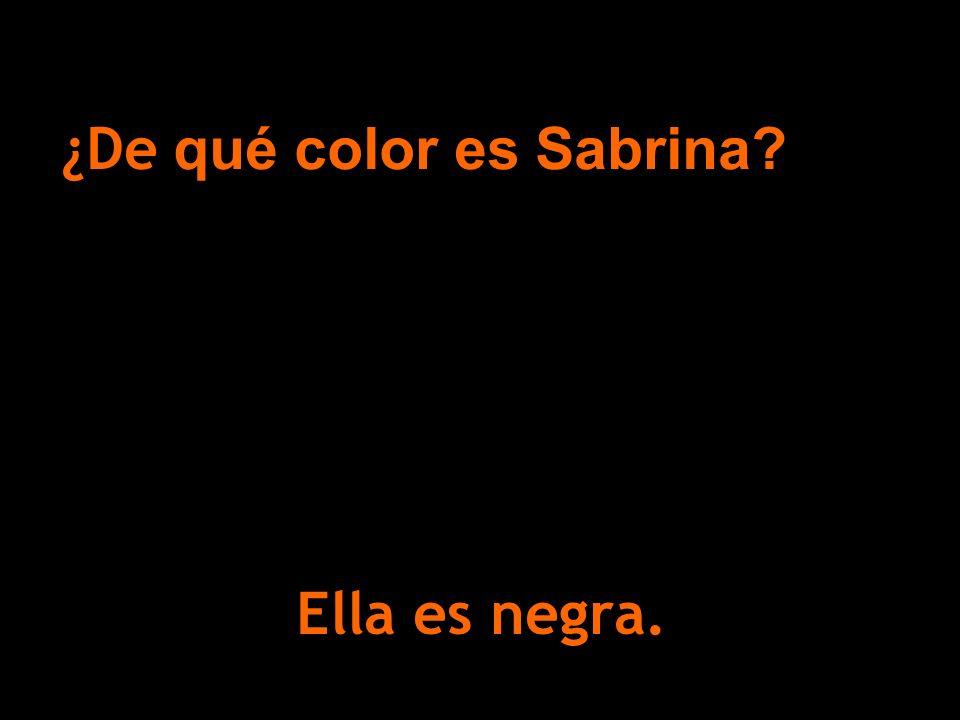 Ella es negra. ¿De qué color es Sabrina?