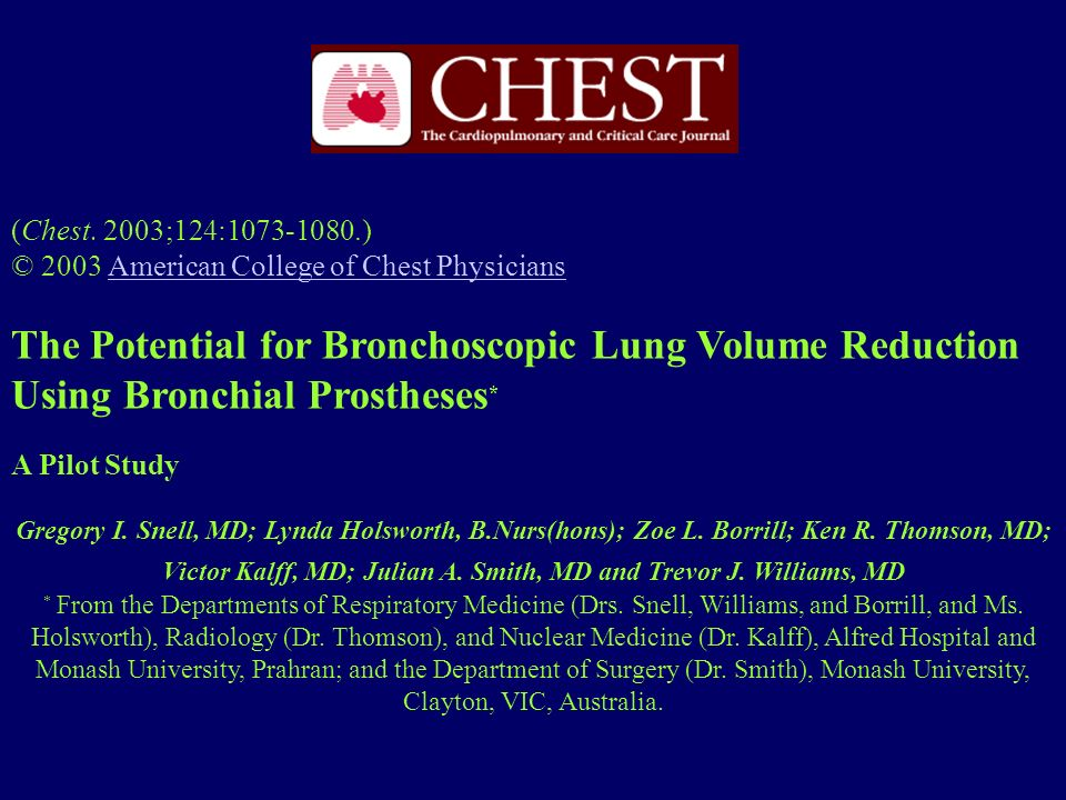 (Chest. 2003;124:1073-1080.) © 2003 American College of Chest PhysiciansAmerican College of Chest Physicians The Potential for Bronchoscopic Lung Volu