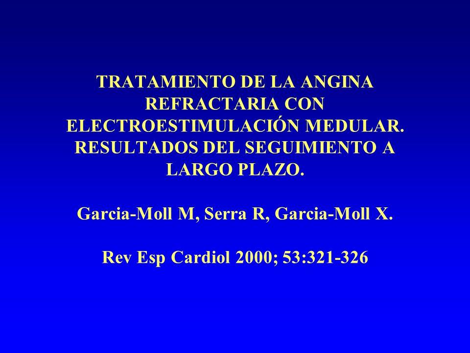 TRATAMIENTO DE LA ANGINA REFRACTARIA CON ELECTROESTIMULACIÓN MEDULAR.
