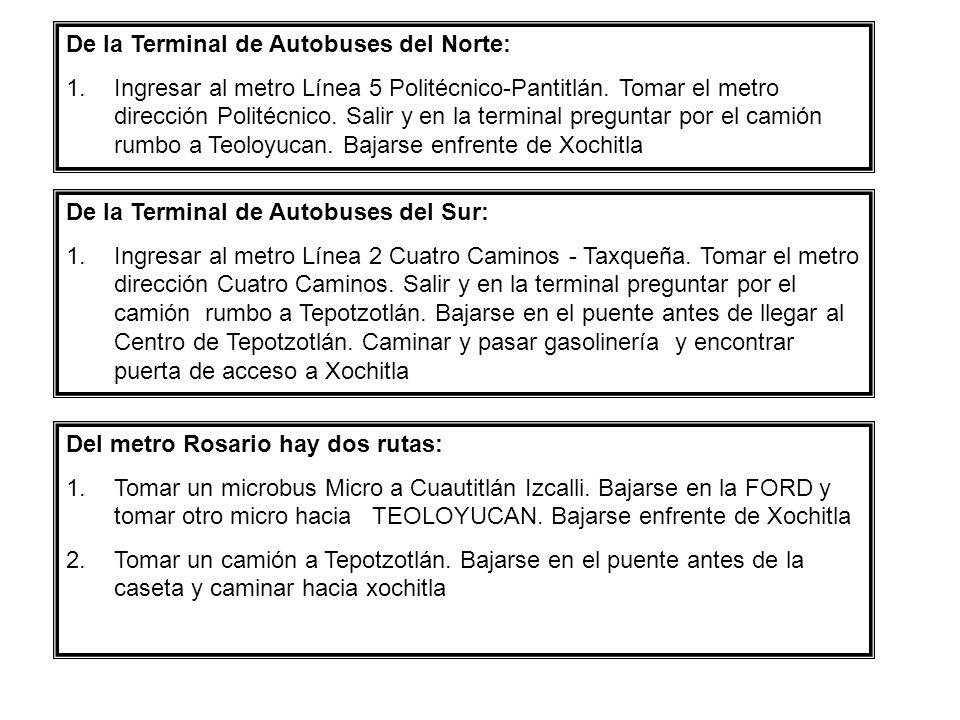 Del metro Rosario hay dos rutas: 1.Tomar un microbus Micro a Cuautitlán Izcalli. Bajarse en la FORD y tomar otro micro hacia TEOLOYUCAN. Bajarse enfre