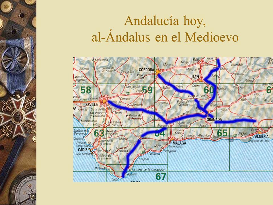 Andalucía hoy, al-Ándalus en el Medioevo