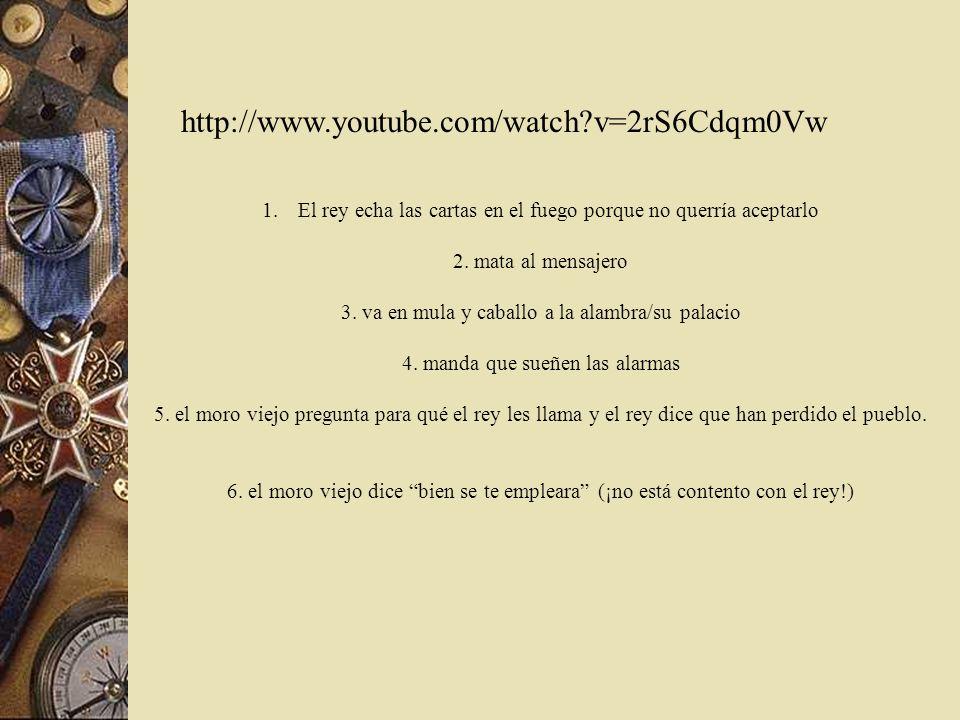 http://www.youtube.com/watch?v=2rS6Cdqm0Vw Escucha una versión cantada del poema y pon en orden los eventos que suceden : mata al mensajero el moro vi