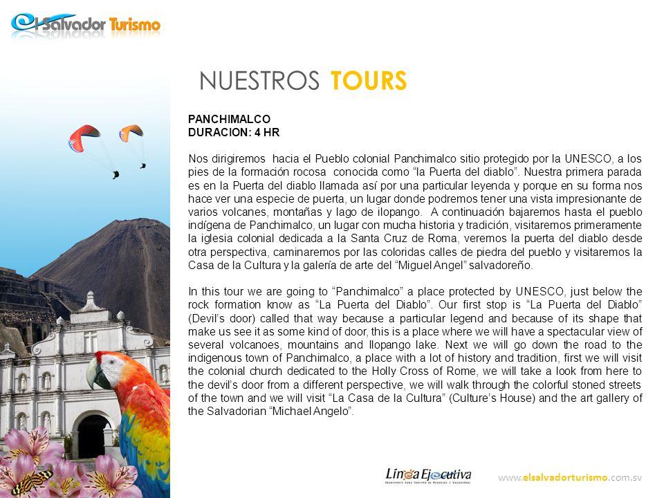 www.elsalvadorturismo.com.sv NUESTROS TOURS BOQUERON ARQUEOLÓGICO DURACION: 4 HR Nos dirigiremos hacia el imponente volcán de San Salvador, al cráter mejor conocido como Boquerón donde disfrutaremos de una refrescante caminata por sus senderos naturales.
