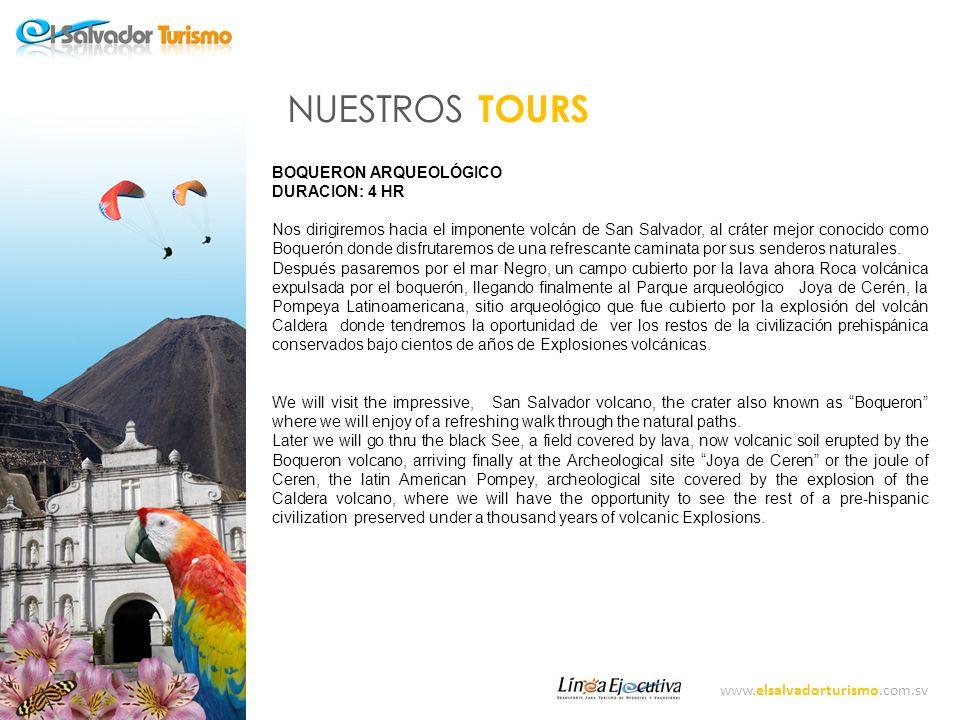 www.elsalvadorturismo.com.sv NUESTROS TOURS ARQUEOLOGICO DURACION: 4 HR Saliendo del centro comercial el Amate nos dirigiremos carretera a Santa Ana hacia uno de los sitios Arqueológicos más importantes no solo del País pero de América.