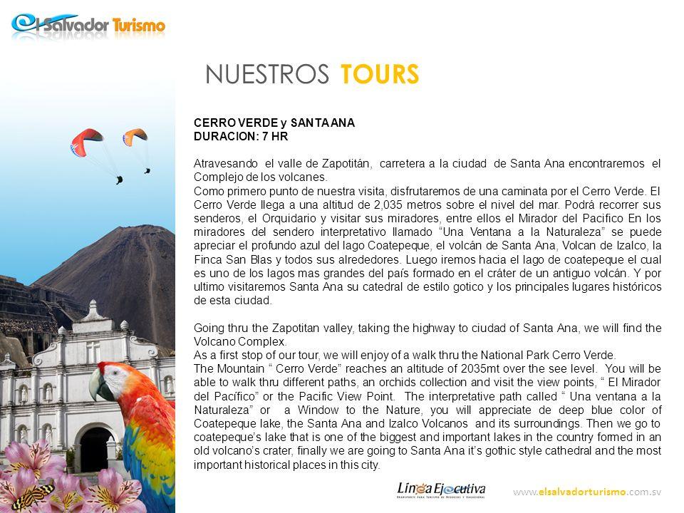 www.elsalvadorturismo.com.sv NUESTROS TOURS SUCHITOTO DURACION : 7Hr Nos conduciremos hasta llegar a la Hermosa ciudad de Suchitoto Lugar de pájaros y Flores, su nombre en Nahuat.