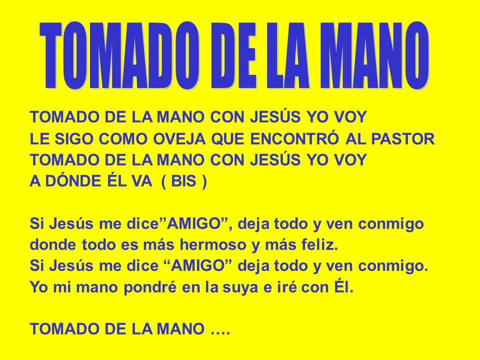 Ven a comulgar, rezando con el corazón, ven a comulgar, ofrece a Cristo tu canción, ven a comulgar, promete a Dios que serás mejor. Ven a comulgar, ve