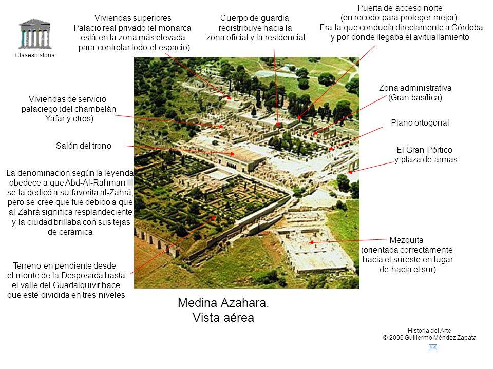 Claseshistoria Historia del Arte © 2006 Guillermo Méndez Zapata Medina Azahara.