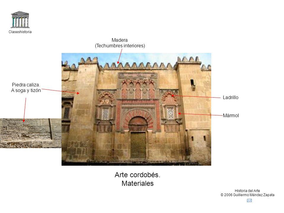 Claseshistoria Historia del Arte © 2006 Guillermo Méndez Zapata Arte cordobés.