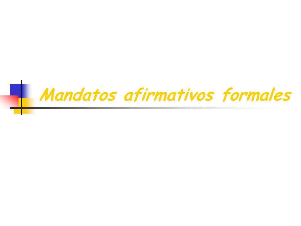 Mandatos afirmativos formales