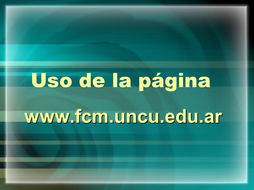 Uso de la página www.fcm.uncu.edu.ar