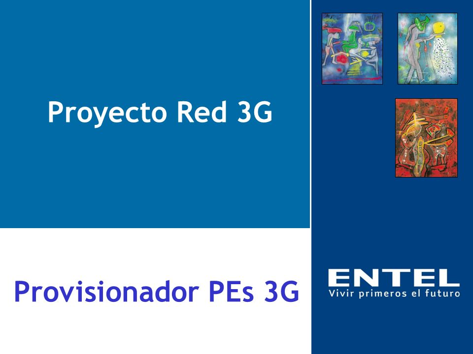 Proyecto Red 3G Provisionador PEs 3G