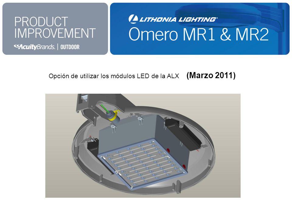 Opción de utilizar los módulos LED de la ALX (Marzo 2011)