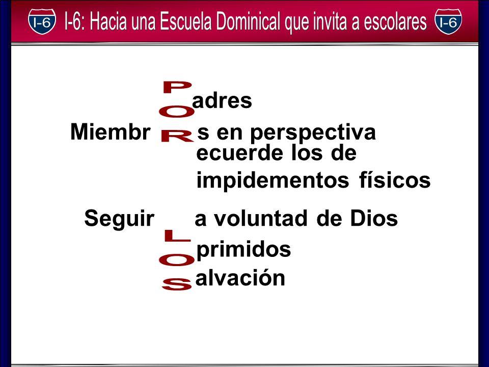 adres Miembr s en perspectiva ecuerde los de impidementos físicos Seguir a voluntad de Dios primidos alvación