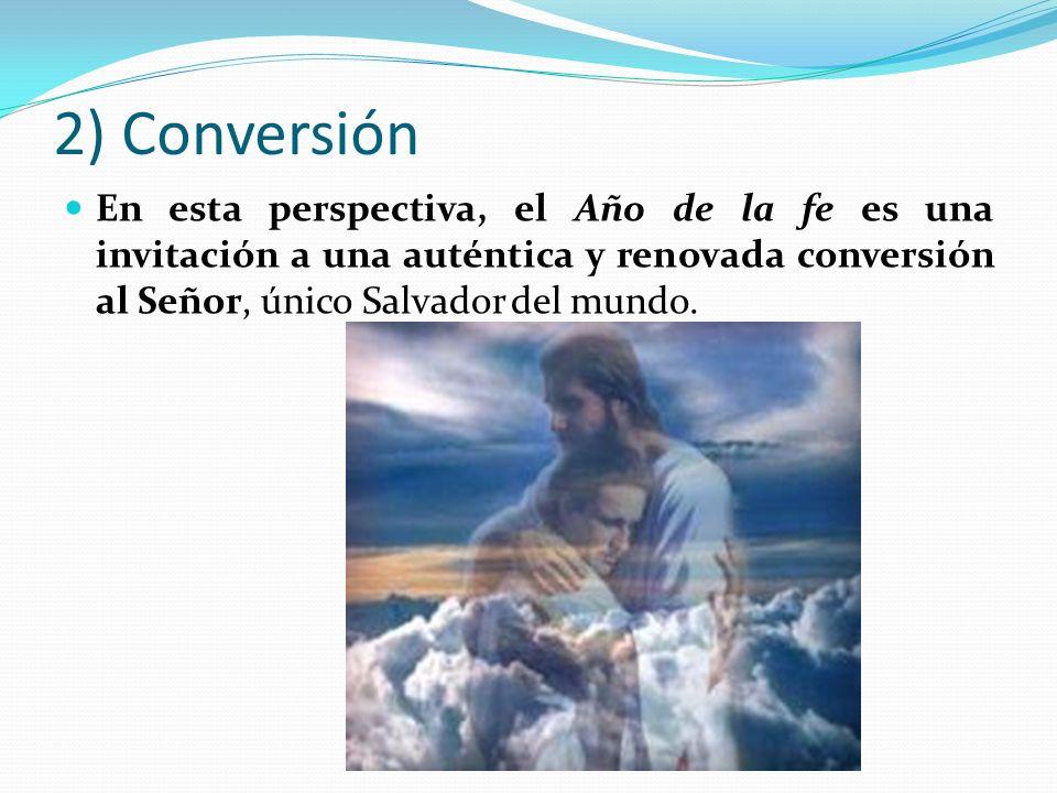 3) Evangelizar Por eso, también hoy es necesario un compromiso eclesial más convencido en favor de una nueva evangelización para redescubrir la alegría de creer y volver a encontrar el entusiasmo de comunicar la fe