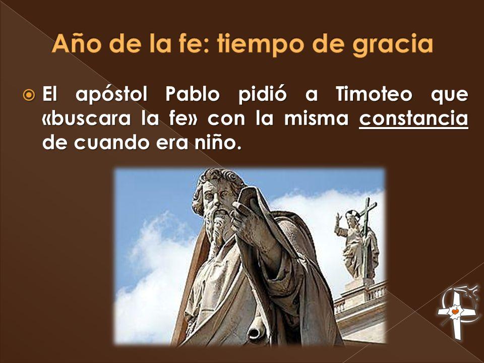 El apóstol Pablo pidió a Timoteo que «buscara la fe» con la misma constancia de cuando era niño. El apóstol Pablo pidió a Timoteo que «buscara la fe»