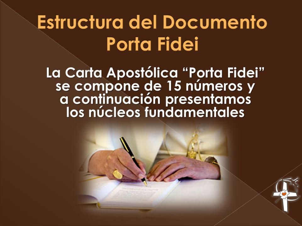 Los núcleos fundamentales del Documento Porta Fidei (la Puerta de la fe)