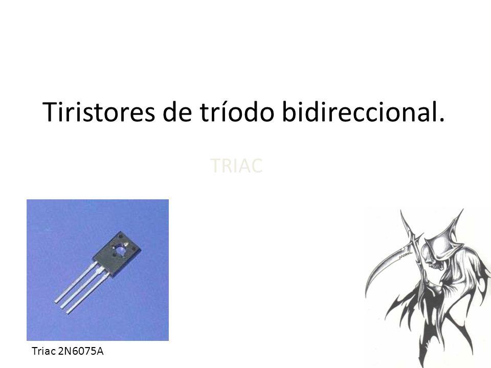 Tiristores de tríodo bidireccional. TRIAC Triac 2N6075A