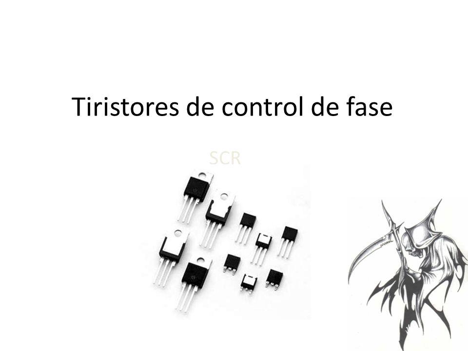Tiristores de control de fase SCR