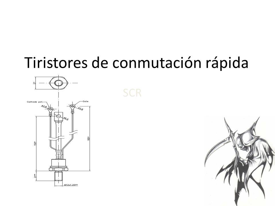 Tiristores de conmutación rápida SCR