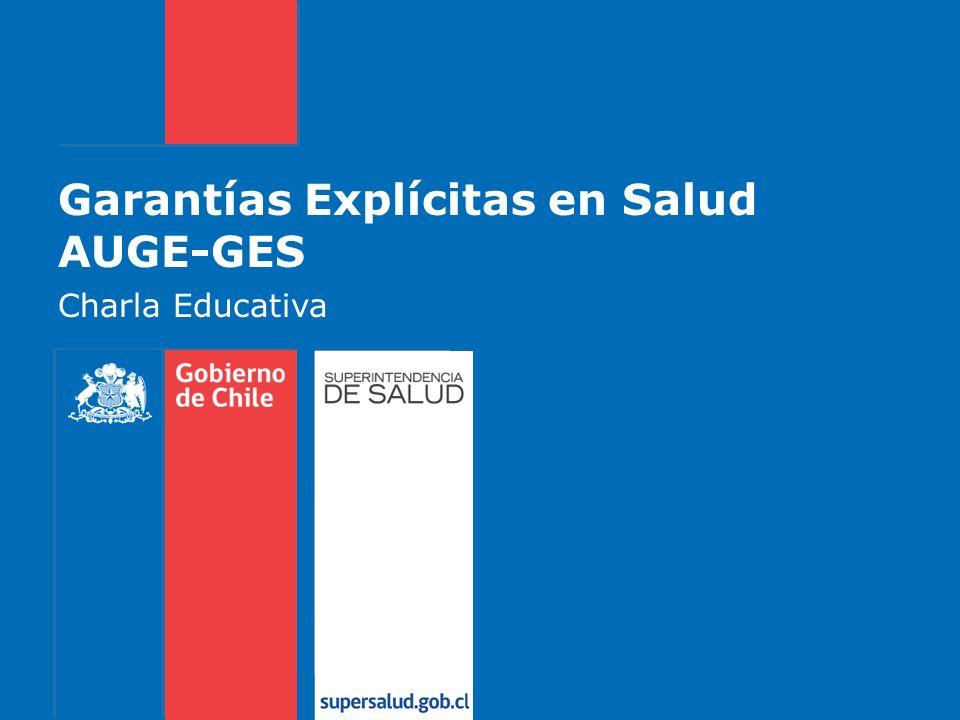 Garantías Explícitas en Salud AUGE-GES Charla Educativa