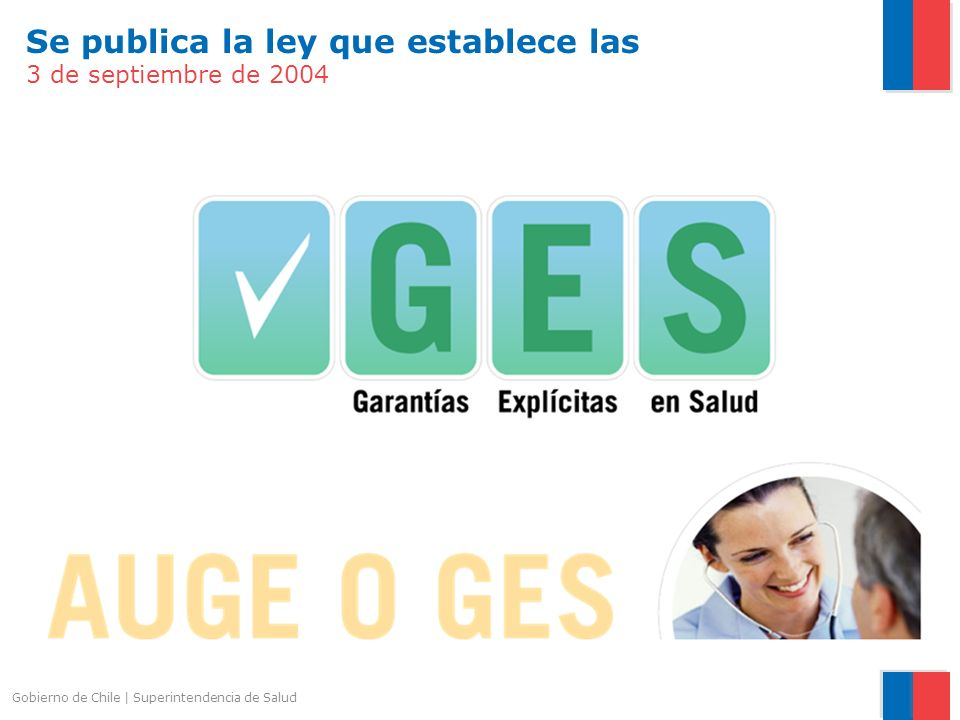 Gobierno de Chile | Superintendencia de Salud Cada Problema hace explícito qué se cubre y que no.