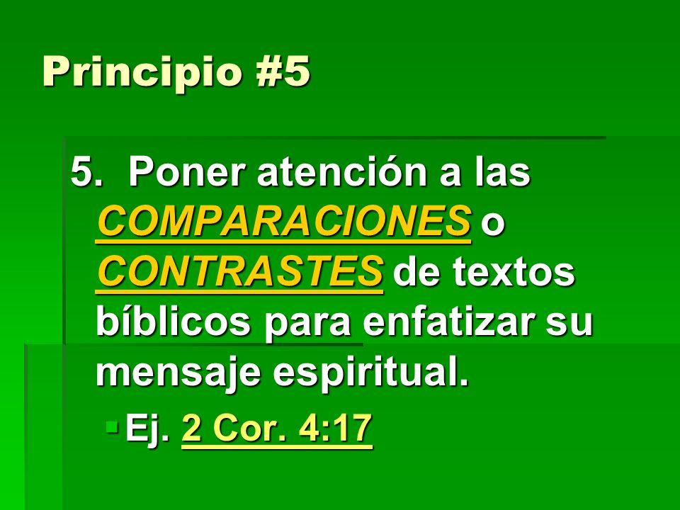 Principio #4 4.Interpretar el texto predicado correctamente en su CONTEXTO, según los regalmentos de las hermenéuticas: No sacar el texto del contexto