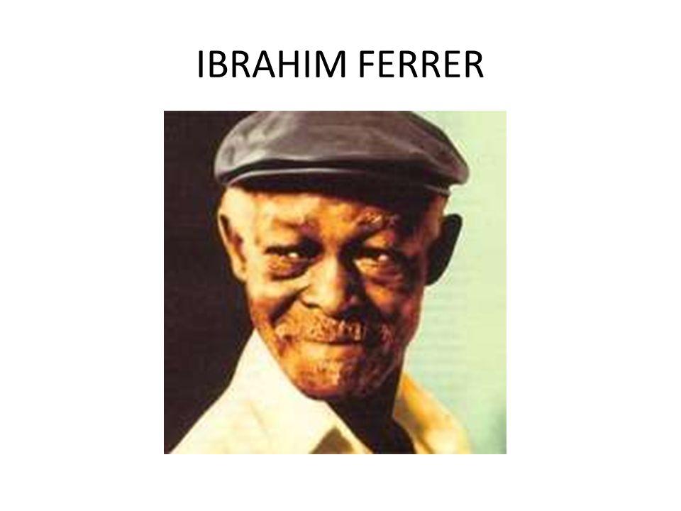 IBRAHIM FERRER