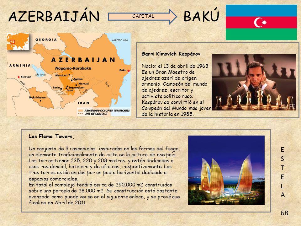 AZERBAIJÁN BAKÚ CAPITAL Garri Kímovich Kaspárov Nacio: el 13 de abril de 1963 Es un Gran Maestro de ajedrez azerí de origen armenio, Campeón del mundo de ajedrez, escritor y activista político ruso.