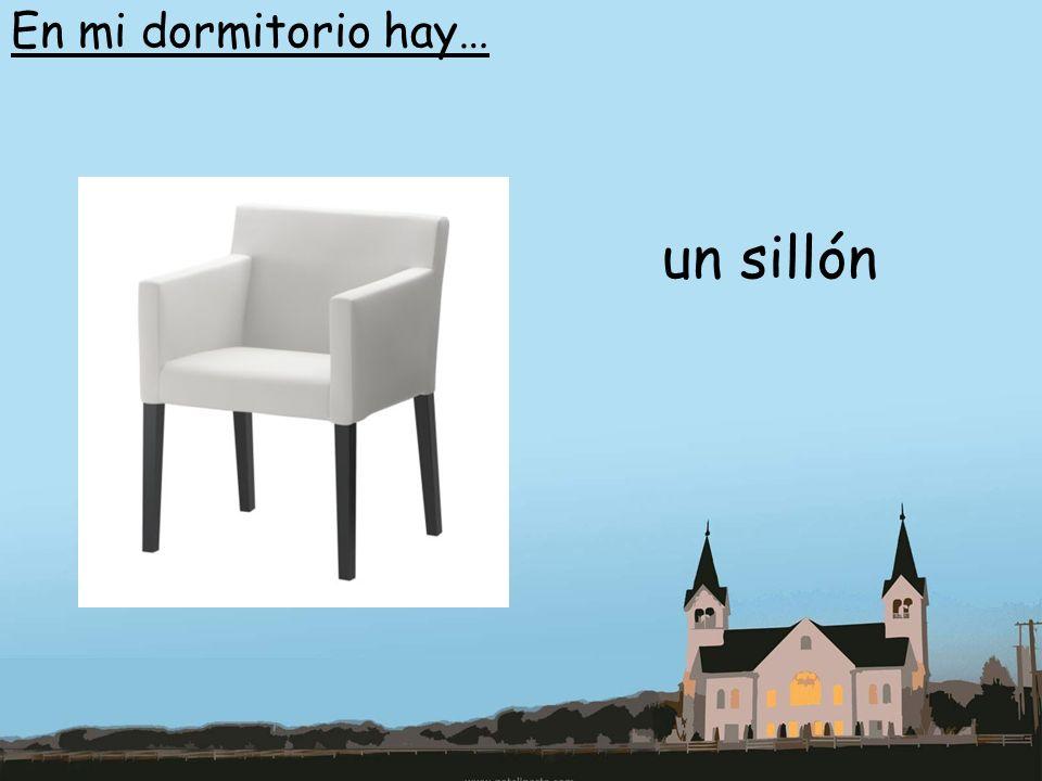 En mi dormitorio hay… un sillón