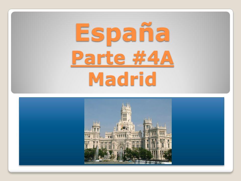 España Parte #4A Madrid