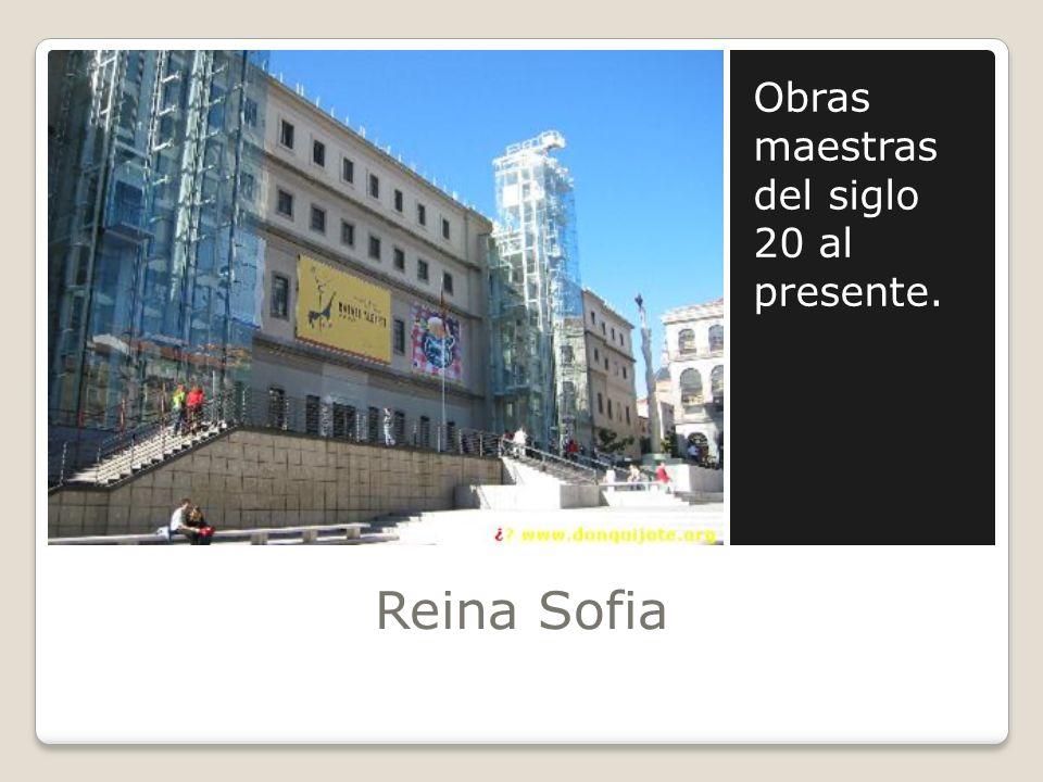 Reina Sofia Obras maestras del siglo 20 al presente.