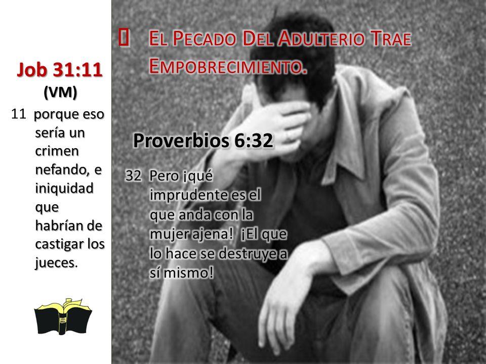 Job 31:11 (VM) porque eso sería un crimen nefando, e iniquidad que habrían de castigar los jueces 11 porque eso sería un crimen nefando, e iniquidad q
