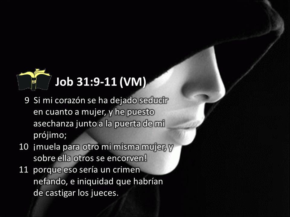 Job 31:11 (VM) porque eso sería un crimen nefando, e iniquidad que habrían de castigar los jueces 11 porque eso sería un crimen nefando, e iniquidad que habrían de castigar los jueces.