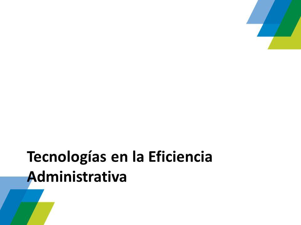 Tecnologías en la Eficiencia Administrativa