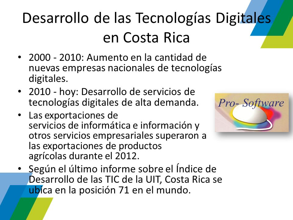 Desarrollo de las Tecnologías Digitales en Costa Rica 2000 - 2010: Aumento en la cantidad de nuevas empresas nacionales de tecnologías digitales. 2010